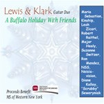 Lewis & Klark Guitar Duo A Holiday With Friends